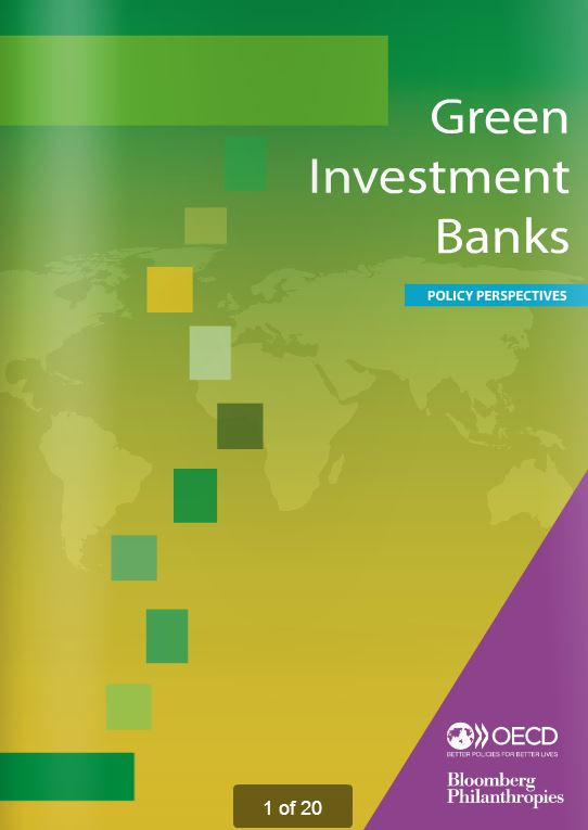 Green investment banks: leveraging innovative public finance to scale up low-carbon investment