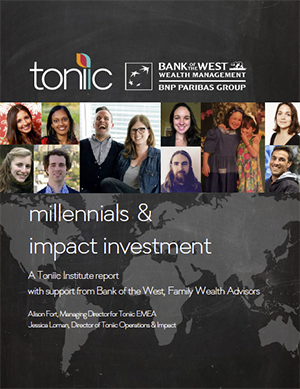 The Millennials & Impact investment report