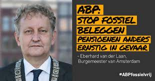 Amsterdam roept ABP op te stoppen met investeren in kolen, olie en gas