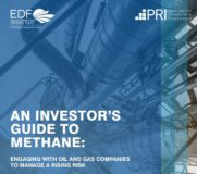 PRI and EDF launch practical guide to help investors manage methane risks