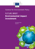 EU published a 'Future Brief' about environmental impact investing