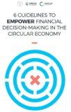 6 richtlijnen voor de financiële sector in een circulaire economie