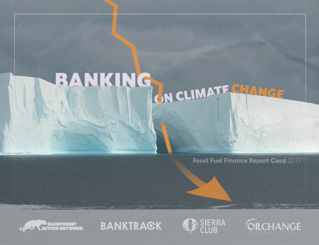 New Report Reveals Bank Policies Fail to Respond to Climate Risks