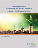 "US SIF Foundation Releases Resource Guide For Retail Investors: ""Getting Started In Sustainable And Impact Investing"""