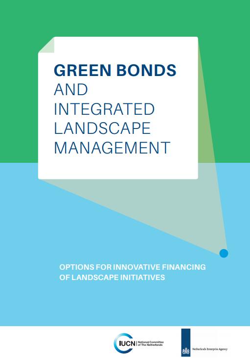 Groene obligaties nieuw instrument om kapitaal aan te trekken voor landschapsinitiatieven