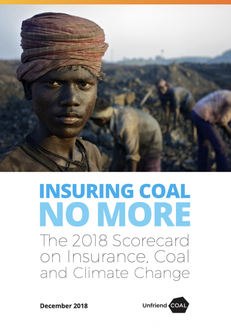 Insuring Coal No More Scorecard: Unprecedented action from insurers puts coal industry under pressure