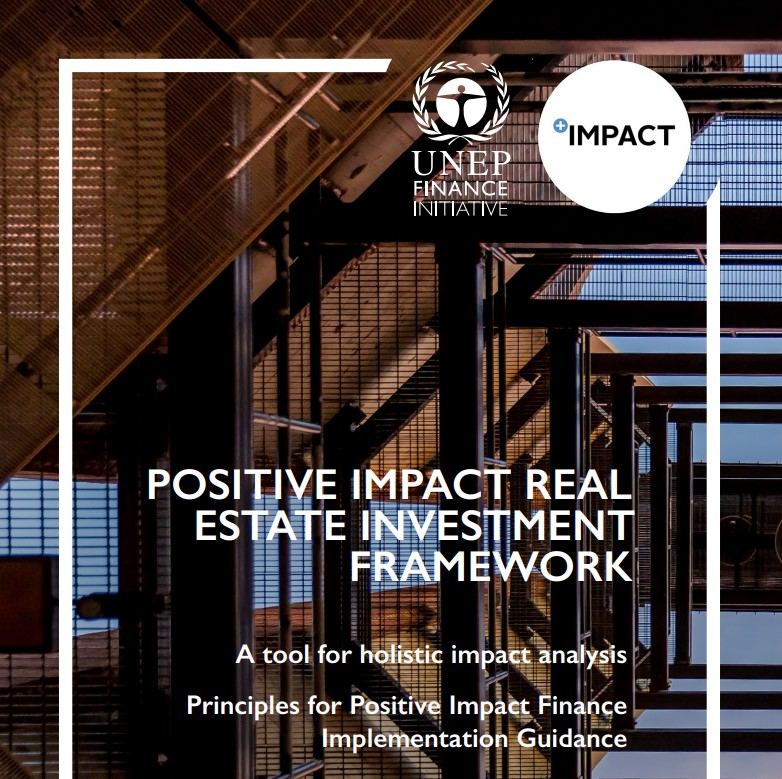 Guidance developed on an impact-based approach to finance for real estate investors and asset managers