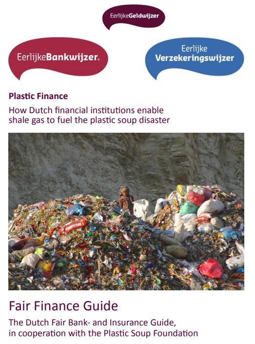 Eerlijke Bank- en Verzekeringswijzer: Banken en verzekeraars dol op schaliegas en plastic