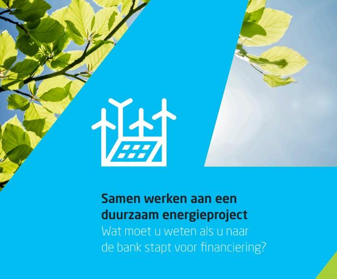 Kennis delen over financierbaarheid duurzame energieprojecten: bank en overheid werken samen