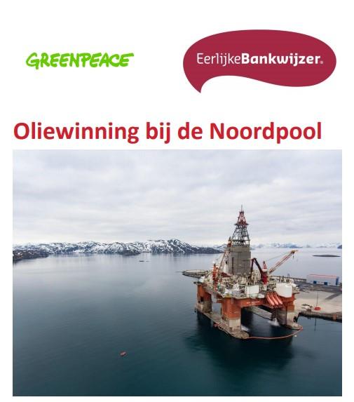 Nederlandse investeringen in oliebedrijven bedreigen Noordpool