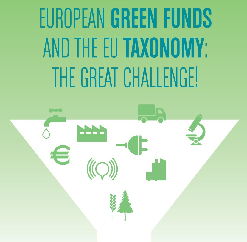 European environmental funds will need to strengthen their green qualities for the EU Taxonomy