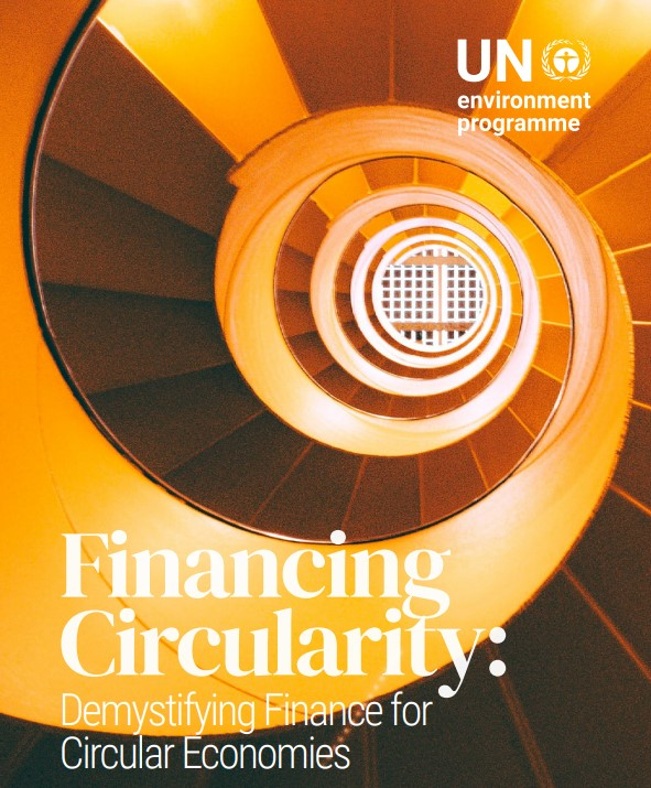 New UNEP report lights the way for financial institutions to shift to more sustainable circular economies