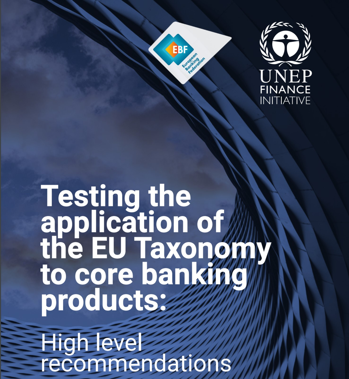 EBF-UNEP FI report outlines path for application of EU Taxonomy to core banking services