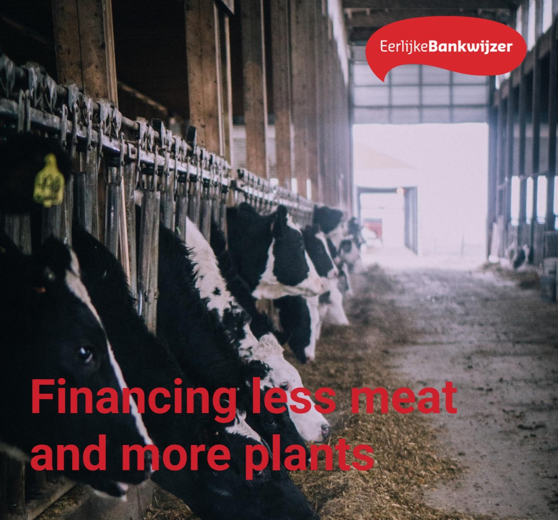 Eerlijke Bankwijzer: 'Nederlandse banken, stimuleer meer plantaardig voedingspatroon'