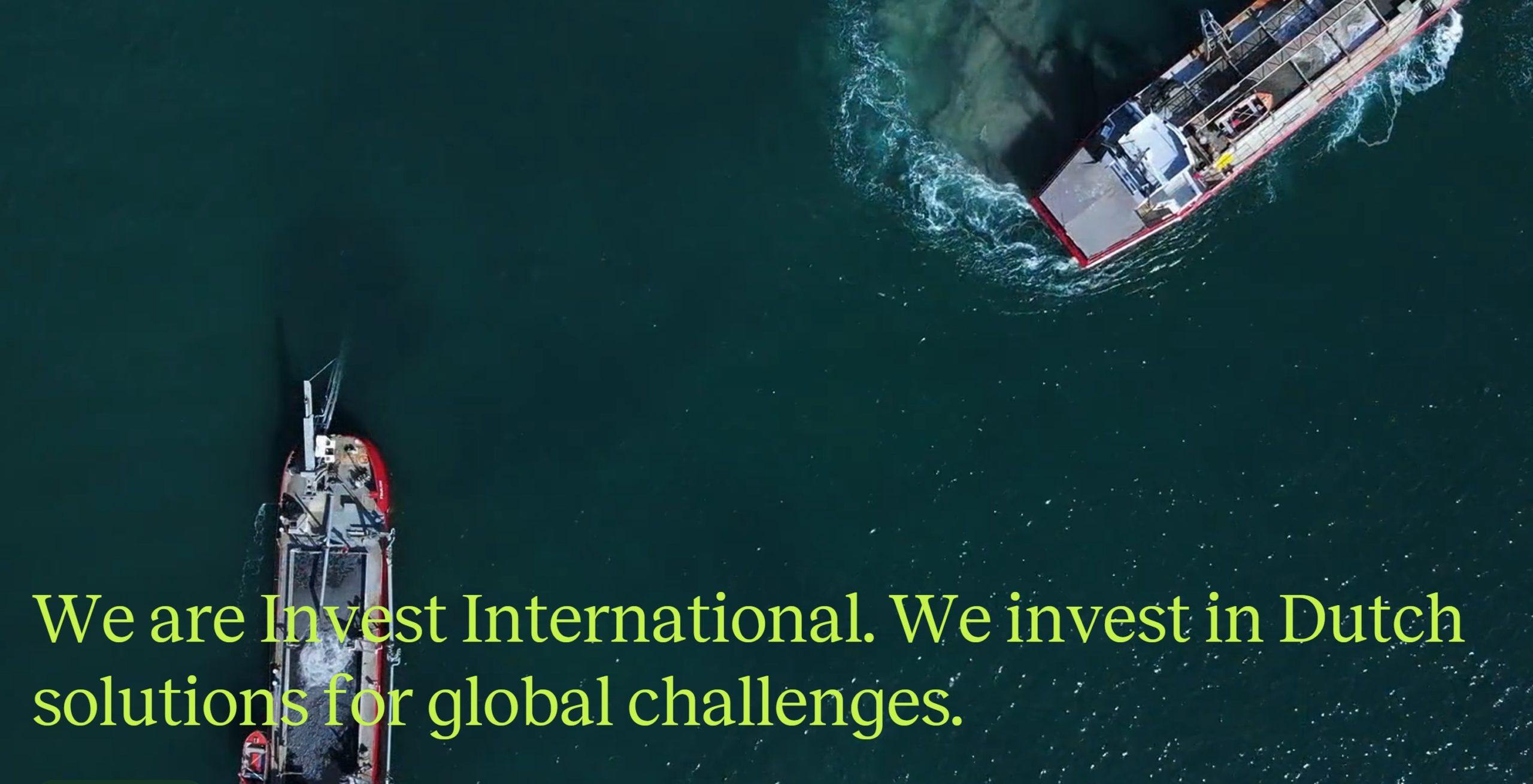 Invest International van start met financiering van Nederlandse oplossingen voor mondiale uitdagingen